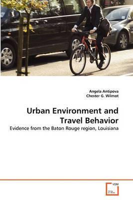 Urban Environment and Travel Behavior
