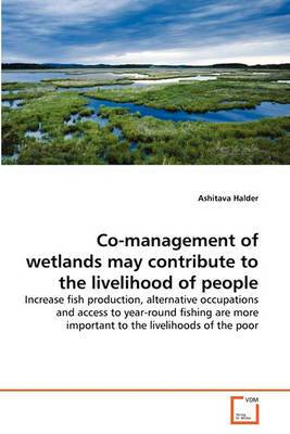 Co-Management of Wetlands May Contribute to the Livelihood of People