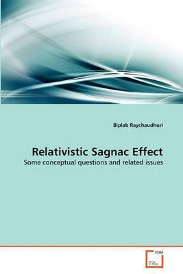 Relativistic Sagnac Effect