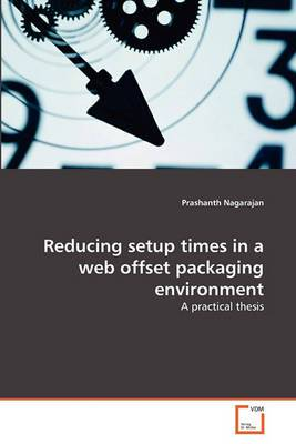 Reducing Setup Times in a Web Offset Packaging Environment
