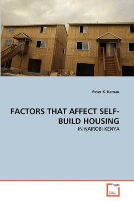 Factors That Affect Self-Build Housing