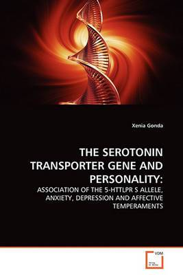 The Serotonin Transporter Gene and Personality