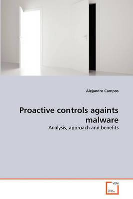 Proactive Controls Againts Malware