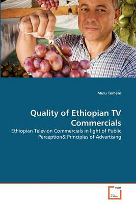 Quality of Ethiopian TV Commercials