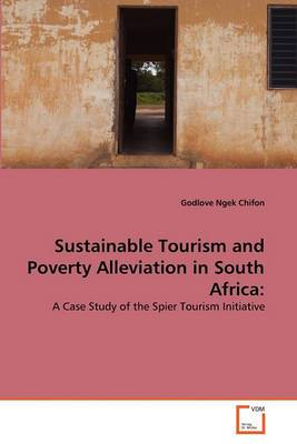 Sustainable Tourism and Poverty Alleviation in South Africa