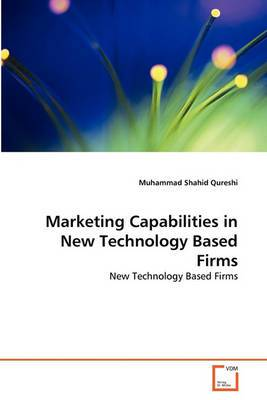 Marketing Capabilities in New Technology Based Firms