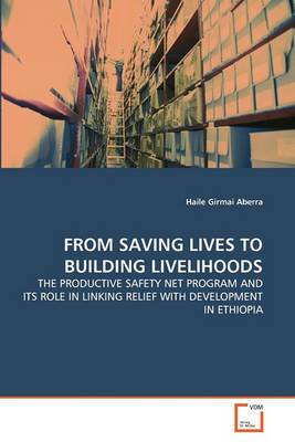 From Saving Lives to Building Livelihoods