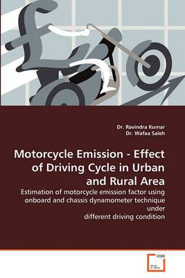 Motorcycle Emission - Effect of Driving Cycle in Urban and Rural Area