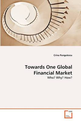 Towards One Global Financial Market