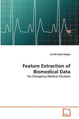 Feature Extraction of Biomedical Data