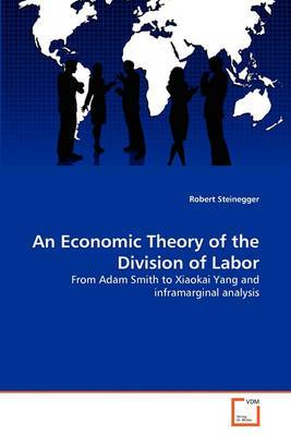 An Economic Theory of the Division of Labor