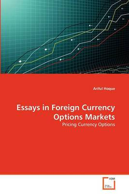 Essays in Foreign Currency Options Markets