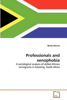 Professionals and Xenophobia