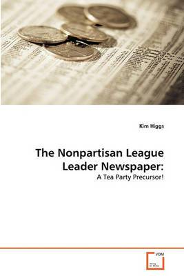 The Nonpartisan League Leader Newspaper