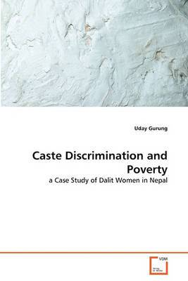 Caste Discrimination and Poverty