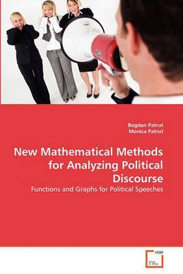 New Mathematical Methods for Analyzing Political Discourse