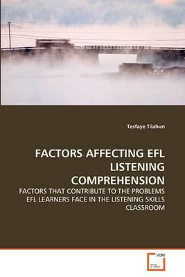 Factors Affecting Efl Listening Comprehension