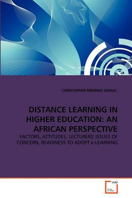 Distance Learning in Higher Education: An African Perspective