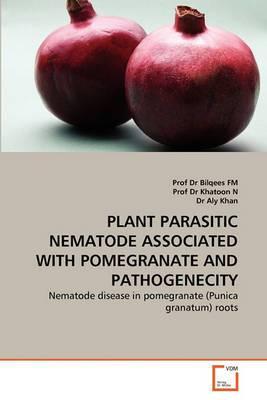 Plant Parasitic Nematode Associated with Pomegranate and Pathogenecity