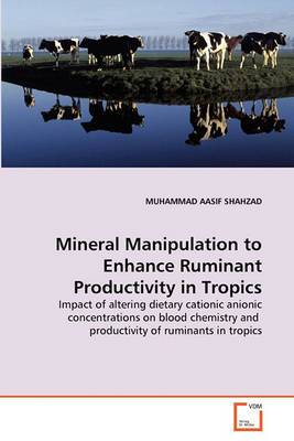 Mineral Manipulation to Enhance Ruminant Productivity in Tropics