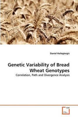 Genetic Variability of Bread Wheat Genotypes