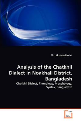 Analysis of the Chatkhil Dialect in Noakhali District, Bangladesh