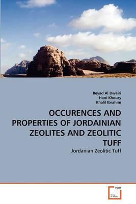 Occurences and Properties of Jordainian Zeolites and Zeolitic Tuff