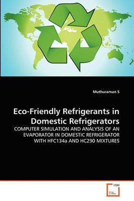 Eco-Friendly Refrigerants in Domestic Refrigerators