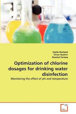 Optimization of Chlorine Dosages for Drinking Water Disinfection