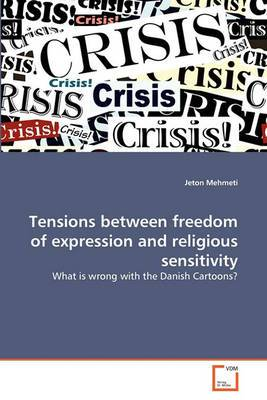 Tensions Between Freedom of Expression and Religious Sensitivity