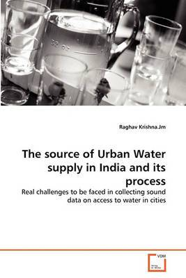 The Source of Urban Water Supply in India and Its Process