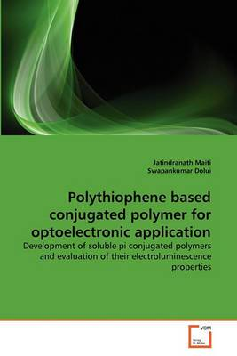 Polythiophene Based Conjugated Polymer for Optoelectronic Application