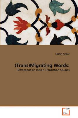(Trans)Migrating Words