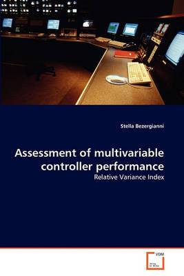 Assessment of Multivariable Controller Performance