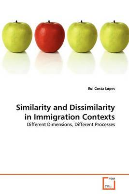Similarity and Dissimilarity in Immigration Contexts