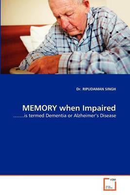 Memory When Impaired