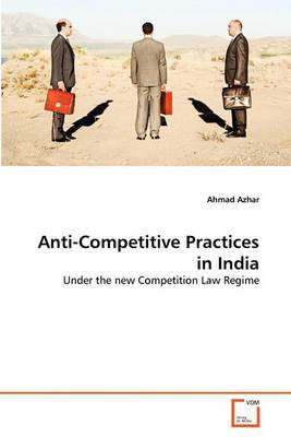 Anti-Competitive Practices in India