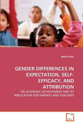 Gender Differences in Expectation, Self-Efficacy, and Attribution