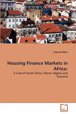 Housing Finance Markets in Africa