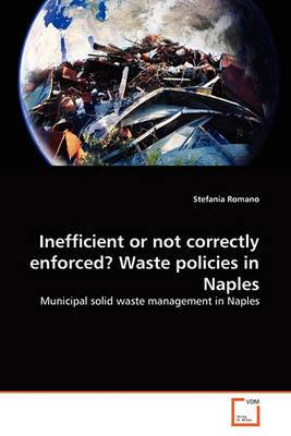 Inefficient or Not Correctly Enforced? Waste Policies in Naples