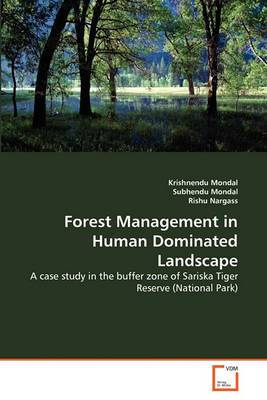 Forest Management in Human Dominated Landscape
