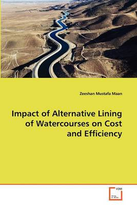 Impact of Alternative Lining of Watercourses on Cost and Efficiency