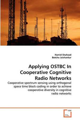 Applying Ostbc in Cooperative Cognitive Radio Networks