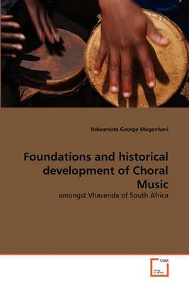 Foundations and Historical Development of Choral Music