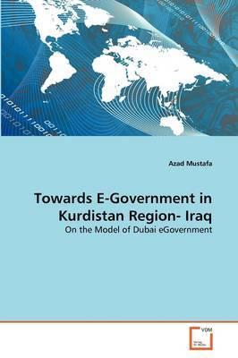 Towards E-Government in Kurdistan Region- Iraq