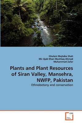 Plants and Plant Resources of Siran Valley, Mansehra, Nwfp, Pakistan