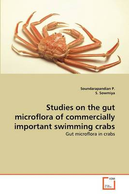 Studies on the Gut Microflora of Commercially Important Swimming Crabs