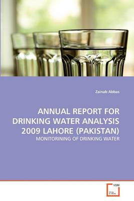 Annual Report for Drinking Water Analysis 2009 Lahore (Pakistan)