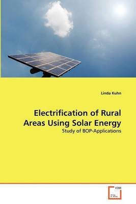 Electrification of Rural Areas Using Solar Energy