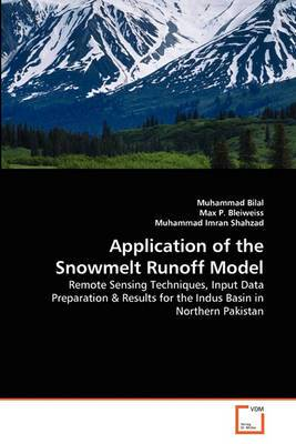 Application of the Snowmelt Runoff Model